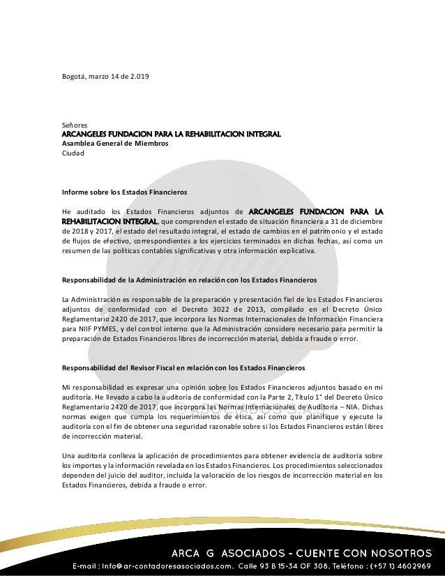 Bogotá, marzo 14 de 2.019 Señores ARCANGELES FUNDACION PARA LA REHABILITACION INTEGRAL Asamblea General de Miembros Ciudad...