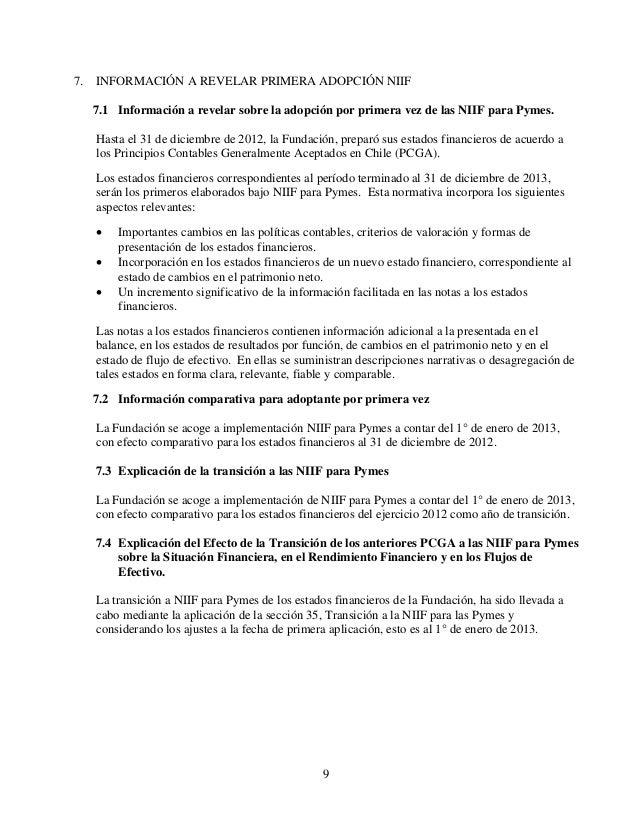 9 7. INFORMACIÓN A REVELAR PRIMERA ADOPCIÓN NIIF 7.1 Información a revelar sobre la adopción por primera vez de las NIIF p...