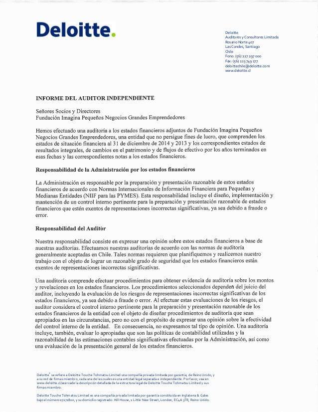 Deloitte Auditores y Consultores Limitada Rosario Norte 407 Las Condes, Santiago Chile Fono: (56) 227 297 000 Fax: (56) 22...