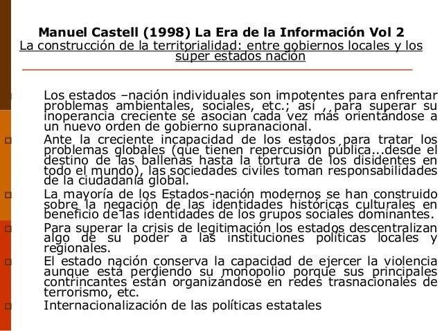 Manuel Castell (1998) La Era de la Información Vol 2 La construcción de la territorialidad: entre gobiernos locales y los ...
