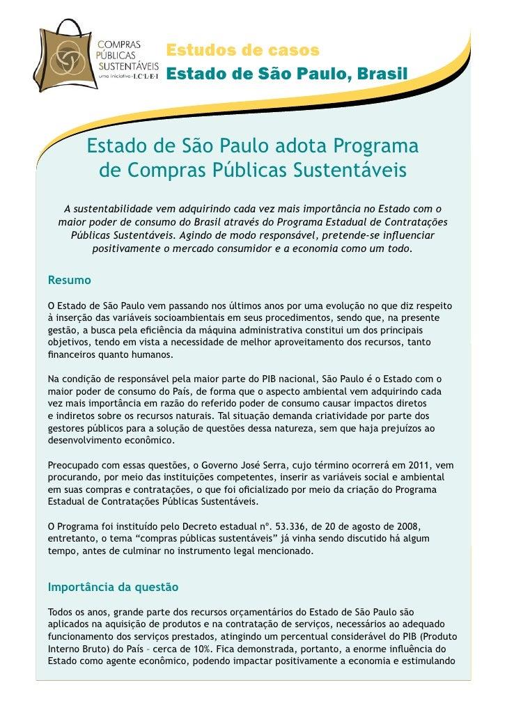 Estudos de casos                           Estado de São Paulo, Brasil           Estado de São Paulo adota Programa       ...