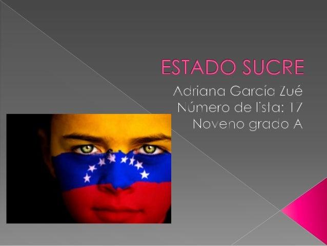    El estado Sucre limita al Norte con    el Mar Caribe, al Este con Nueva    Esparta, al Sur con La República    de Trin...