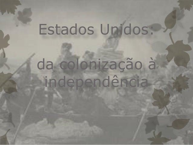 Estados Unidos: da colonização à independência