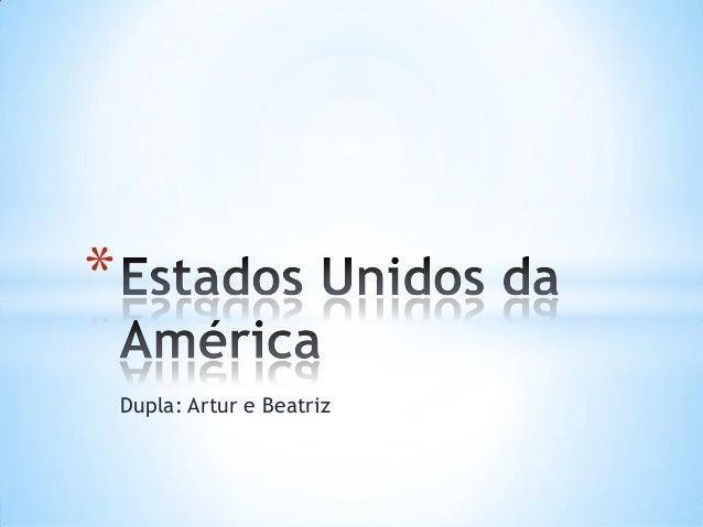 Dupla: Artur e Beatriz *