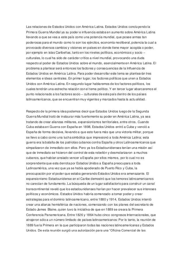 Las relaciones de Estados Unidos con América Latina. Estados Unidos concluyendo la  Primera Guerra Mundial ya su poder e i...