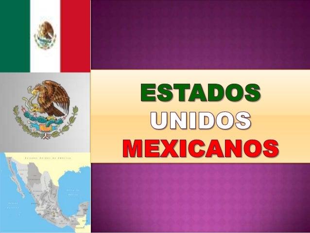 Posición Geográfica Localizado en la parte meridional de América del Norte. Es el decimo cuarto país mas poblado del mundo...