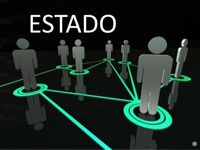 ESTADO ®