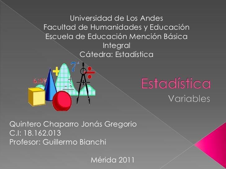 Universidad de Los Andes<br />Facultad de Humanidades y Educación<br />Escuela de Educación Mención Básica Integral<br />C...