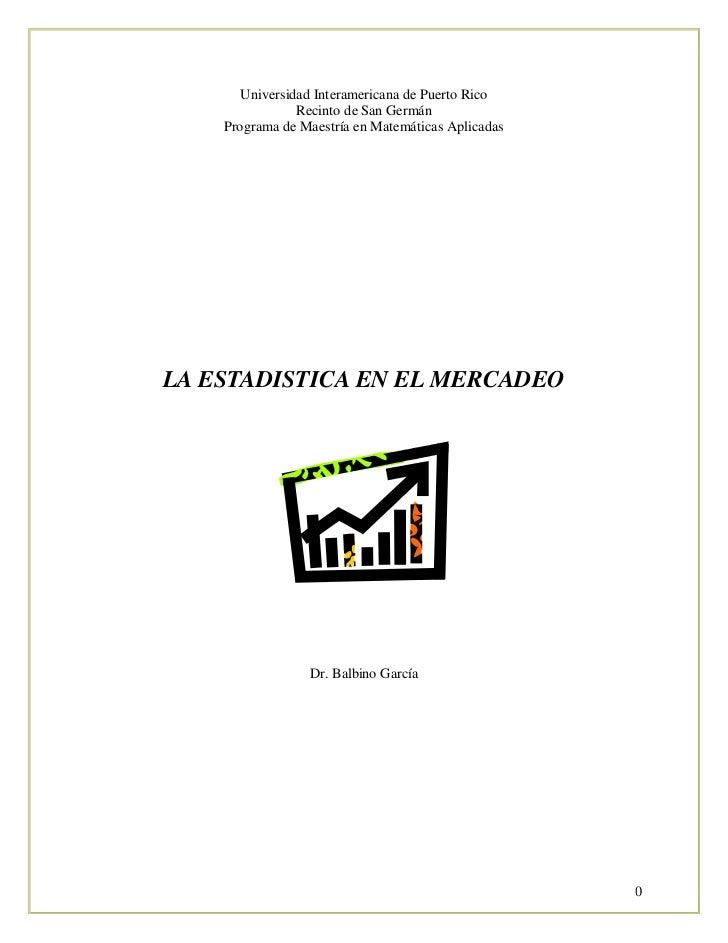 Universidad Interamericana de Puerto Rico                 Recinto de San Germán     Programa de Maestría en Matemáticas Ap...