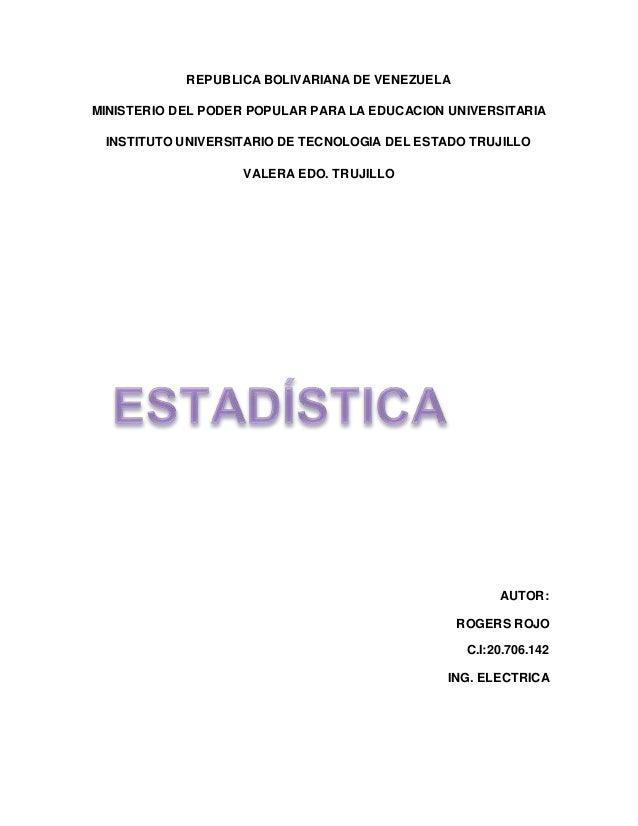 REPUBLICA BOLIVARIANA DE VENEZUELA MINISTERIO DEL PODER POPULAR PARA LA EDUCACION UNIVERSITARIA INSTITUTO UNIVERSITARIO DE...