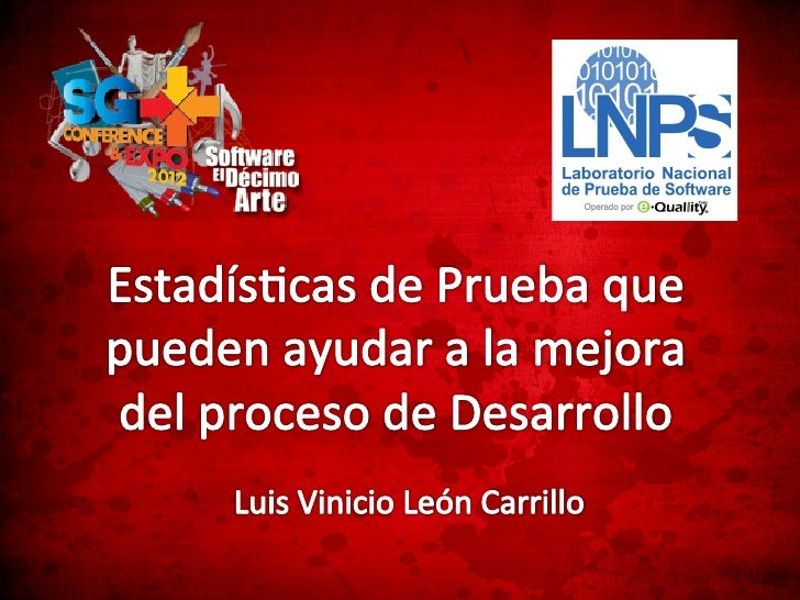 Como acvidad preponderante, el LNPS realizará pruebas armonizadas con estándares internacionales.  ...
