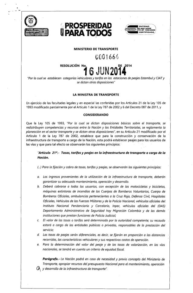 "... .PROSPERIDAD IPARA TODOS, MINISTERIO DE TRANSPORTE ü001666 /-- ,.... ENTI;;;~~'..-.' r,l ISO S001'&!OCB 1 1~!~)""'.'V¡J..."