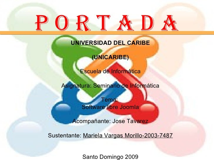 P O R T A D A UNIVERSIDAD DEL CARIBE (UNICARIBE) Escuela de Informática Asignatura: Seminario de Informática Tema:  Softwa...