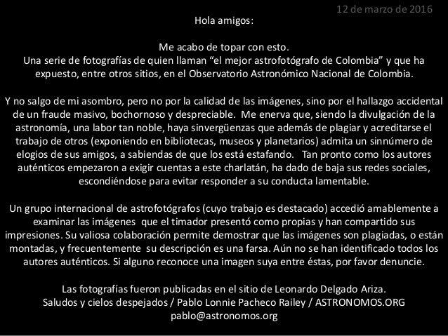 """Hola amigos: Me acabo de topar con esto. Una serie de fotografías de quien llaman """"el mejor astrofotógrafo de Colombia"""" y ..."""