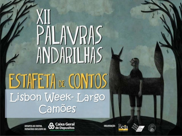 Álbum de fotografias            por leniasLisbon Week- Largo     Camões