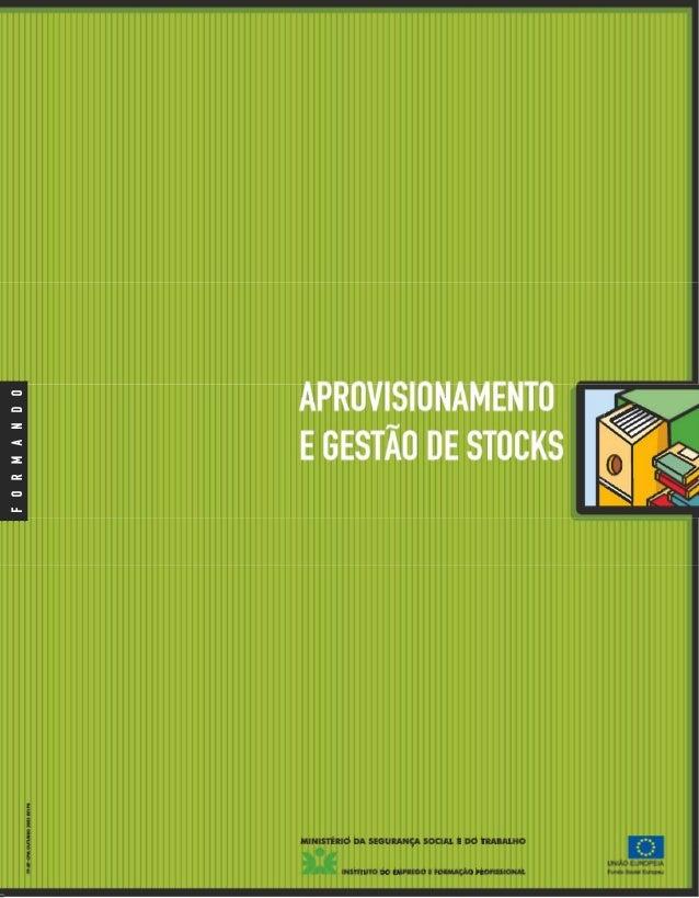 IEFP - ISG Aprovisionamento e Gestão de Stocks Guia do Formando Ficha Técnica Colecção MANUAIS PARA APOIO À FORMAÇÃO EM CI...