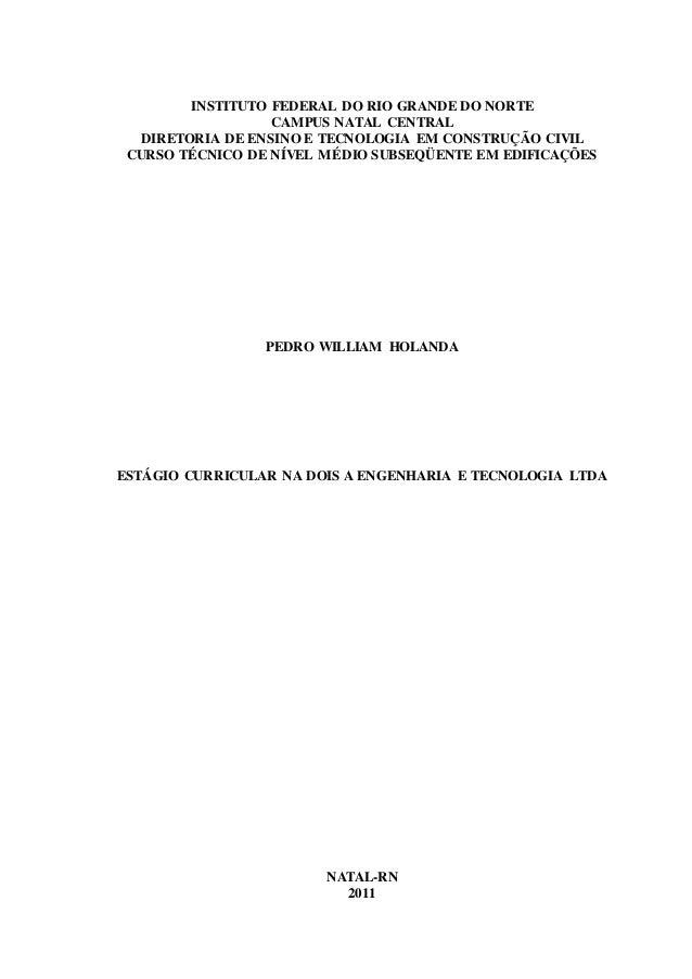 INSTITUTO FEDERAL DO RIO GRANDE DO NORTE  CAMPUS NATAL CENTRAL  DIRETORIA DE ENSINO E TECNOLOGIA EM CONSTRUÇÃO CIVIL  CURS...