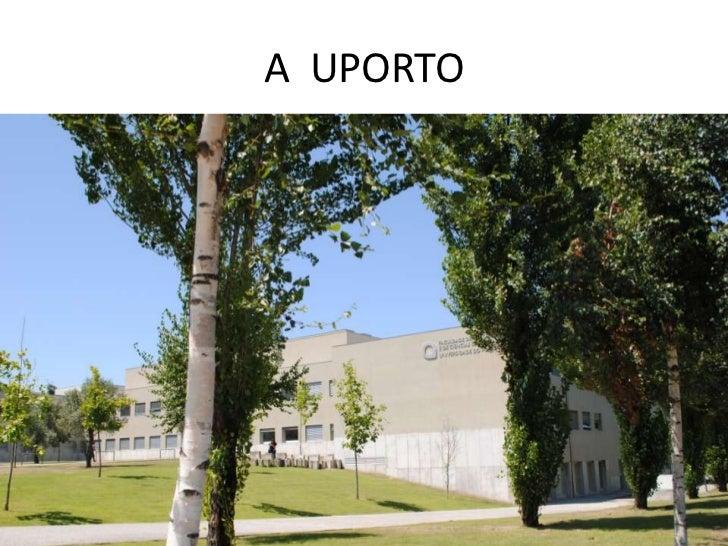 A  UPORTO<br />