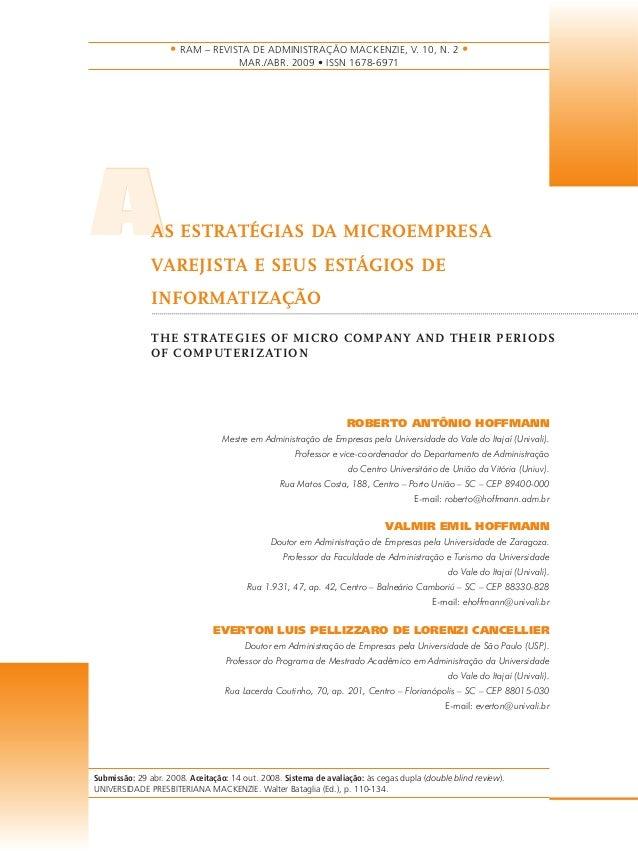 • RAM – REVISTA DE ADMINISTRAÇÃO MACKENZIE, V. 10, N. 2 •  AAS ESTRATÉGIAS DA MICROEMPRESA  VAREJISTA E SEUS ESTÁGIOS DE  ...