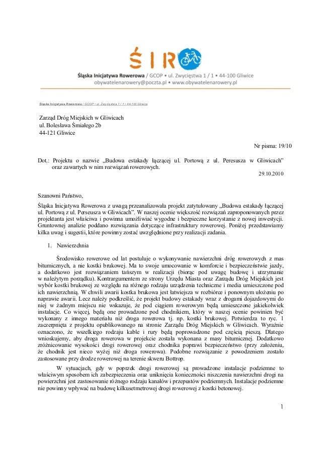1 Śląska Inicjatywa Rowerowa / GCOP • ul. Zwycięstwa 1 / 1 • 44-100 Gliwice Zarząd Dróg Miejskich w Gliwicach ul. Bolesław...
