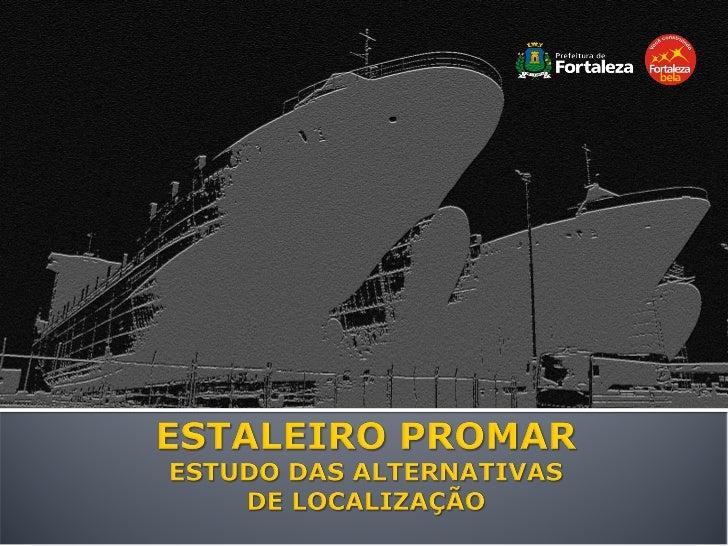    Alagoas     EISA – Pontal do Coruripe        ▪ Litoral sul a 103km de Maceió   Bahia     EBASA – Distrito de São Ro...
