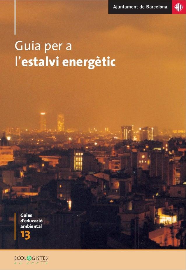 Guia per al'estalvi energètic Guies d'educació ambiental 13