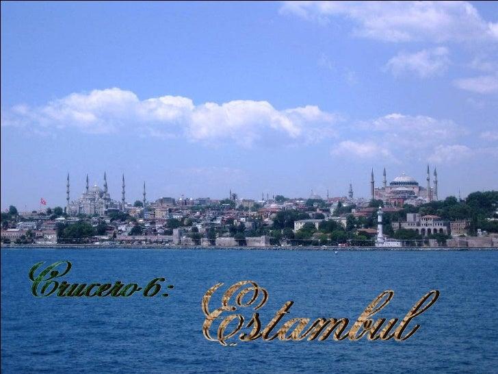 Estambul Crucero 6: