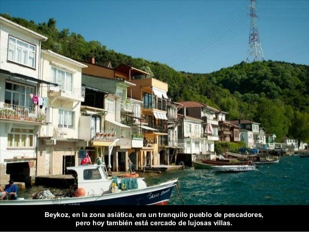 El pueblo de la Bahía de Tarabya era ya frecuentado en el siglo XVIII  por los griegos adinerados.  Hoy sigue siendo un lu...