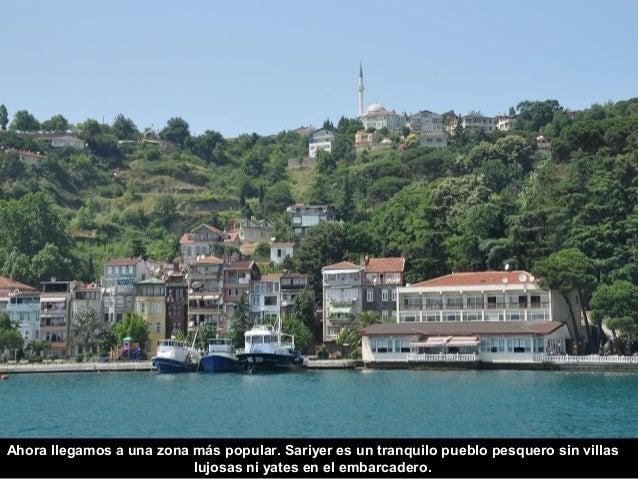 Rumeli Kavağı, otro coqueto pueblo pesquero es la última parada europea del  crucero por el Bósforo.