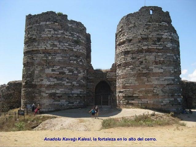 Si miramos desde la fortaleza de Anadolu Kavağı hacia el Sur  podemos observar el último tramo del estrecho del Bósforo.  ...
