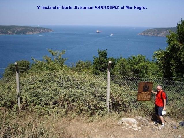 El Mar Negro, el fin de nuestro  crucero. Ahora solo queda  regresar a Estambul.