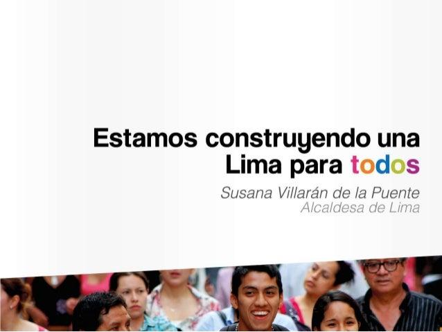 Índice         Estado de la gestión municipal 2012         Grandes Reformas         Lima Norte         Lima Este         L...