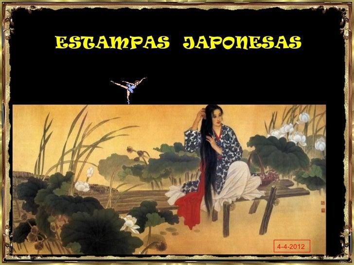 ESTAMPAS JAPONESAS                4-4-2012