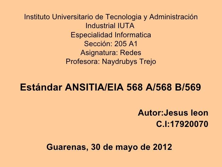 Instituto Universitario de Tecnologia y Administración                    Industrial IUTA               Especialidad Infor...