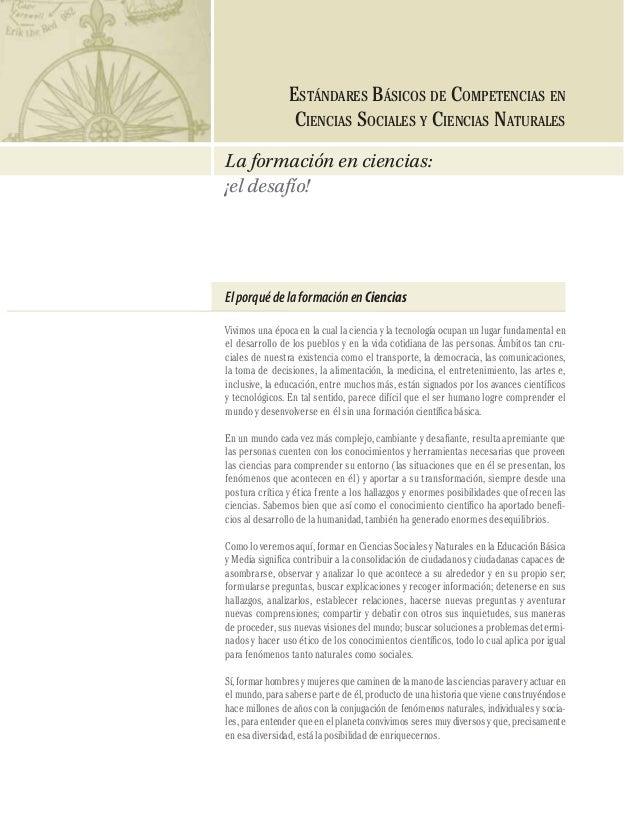 CIENCIAS SOCIALES Y NATURALES  96  ESTÁNDARES BÁSICOS DE COMPETENCIAS EN CIENCIAS SOCIALES Y CIENCIAS NATURALES La formaci...