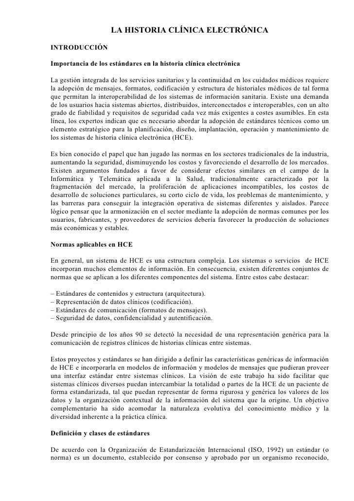LA HISTORIA CLÍNICA ELECTRÓNICA INTRODUCCIÓN  Importancia de los estándares en la historia clínica electrónica  La gestión...