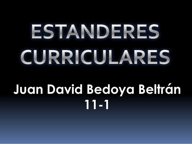Juan David Bedoya Beltrán          11-1