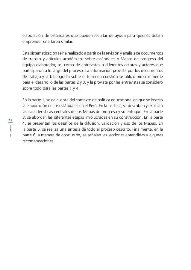Contexto de política educacional en que se insertó la elaboración de los estándares en el Perú 1.