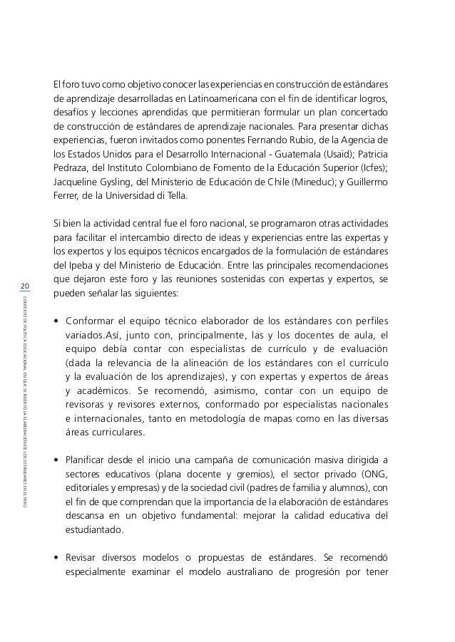 21 CONTEXTODEPOLÍTICAEDUCACIONALENQUESEINSERTÓLAELABORACIÓNDELOSESTÁNDARESENELPERÚ ventajas pedagógicas y por ser sensible...
