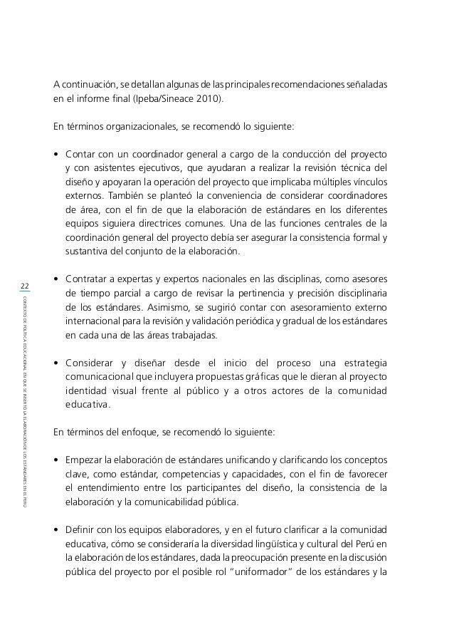 23 CONTEXTODEPOLÍTICAEDUCACIONALENQUESEINSERTÓLAELABORACIÓNDELOSESTÁNDARESENELPERÚ eventual vulneración de la atención a l...