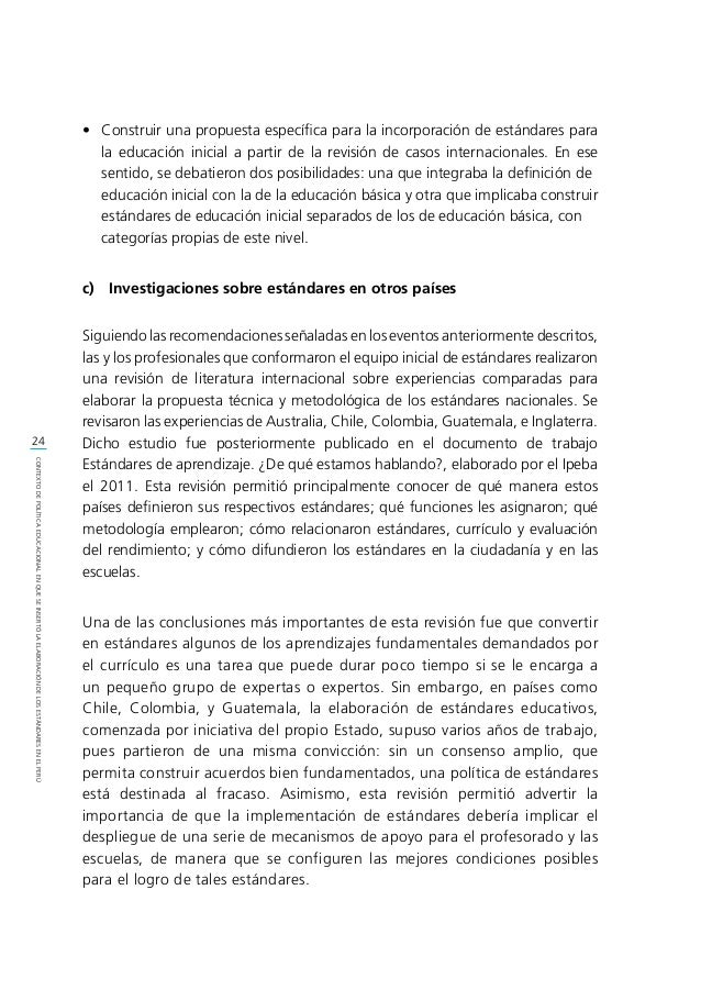 25 CONTEXTODEPOLÍTICAEDUCACIONALENQUESEINSERTÓLAELABORACIÓNDELOSESTÁNDARESENELPERÚ d) La definición del enfoque de los es...