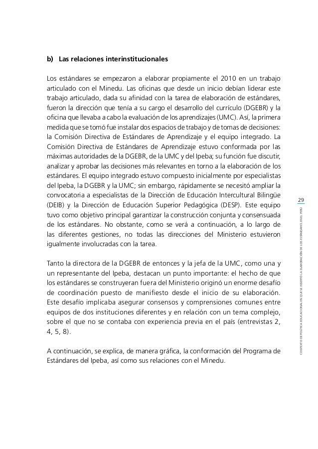 30 CONTEXTODEPOLÍTICAEDUCACIONALENQUESEINSERTÓLAELABORACIÓNDELOSESTÁNDARESENELPERÚ c) La elaboración del Marco de referen...