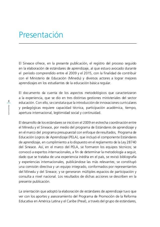 9 PRESENTACIÓN cuya coordinación hizo posible la asesoría por parte de expertos de diversos países, integrantes de dicho g...