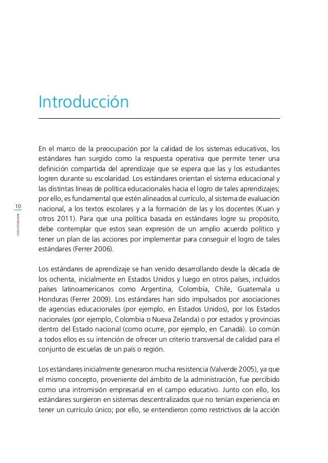 11 INTRODUCCIÓN de diseño curricular local. No obstante, con el tiempo, se ha ido generando una mayor aceptación de los es...