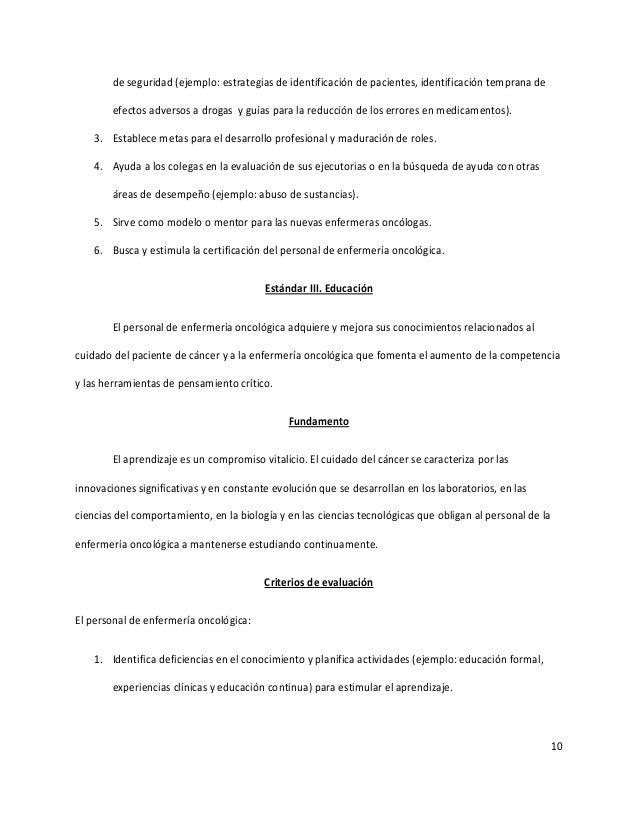 10 de seguridad (ejemplo: estrategias de identificación de pacientes, identificación temprana de efectos adversos a drogas...