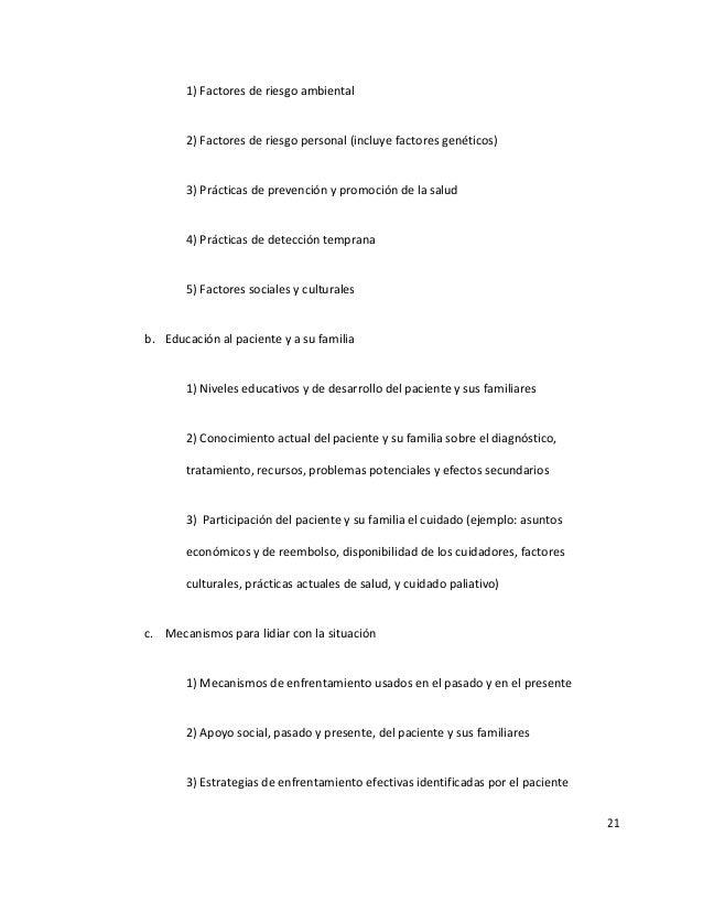 21 1) Factores de riesgo ambiental 2) Factores de riesgo personal (incluye factores genéticos) 3) Prácticas de prevención ...
