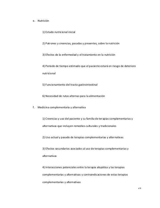 23 e. Nutrición 1) Estado nutricional inicial 2) Patrones y creencias, pasadas y presentes, sobre la nutrición 3) Efectos ...