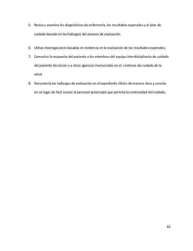 46 5. Revisa y examina los diagnósticos de enfermería, los resultados esperados y el plan de cuidado basado en los hallazg...