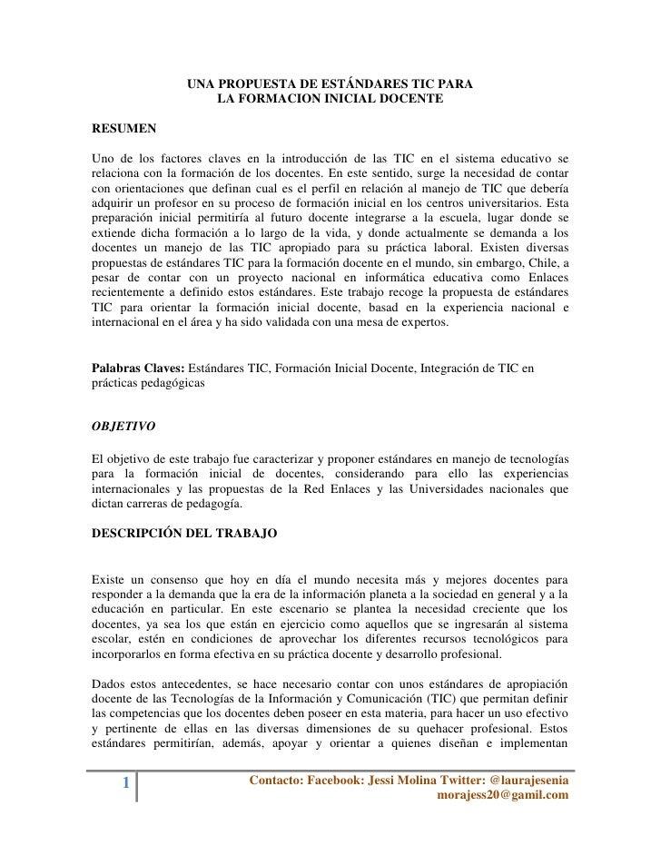 UNA PROPUESTA DE ESTÁNDARES TIC PARA                      LA FORMACION INICIAL DOCENTERESUMENUno de los factores claves en...