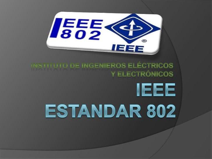    En febrero de 1980 se formó en el IEEE un    comité de redes locales (802) se desarrolló    paralelamente con el model...